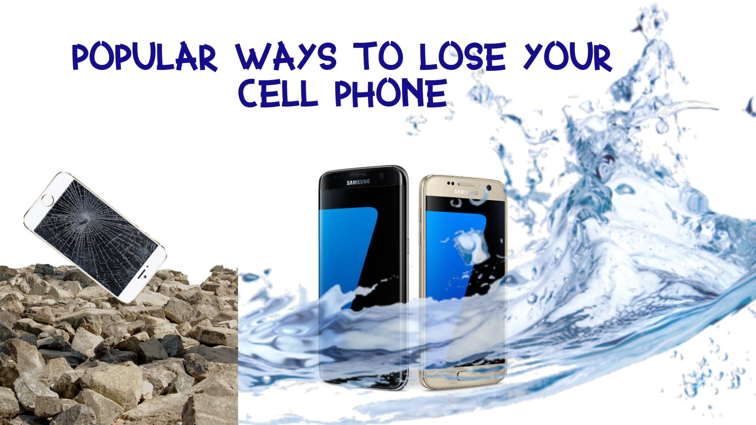 Popular ways to lose your cell phone