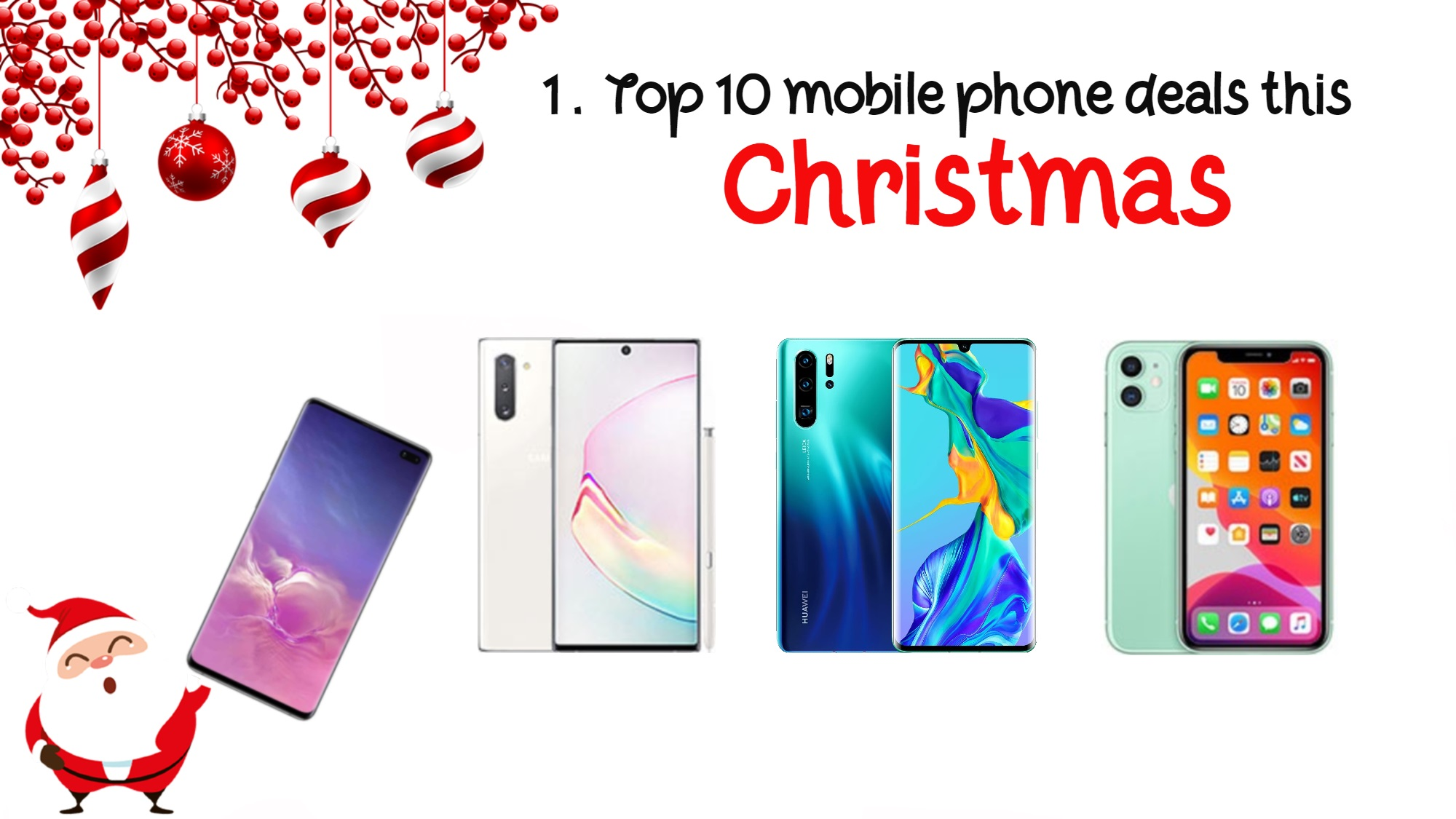 top 10 phone deals in Christmas